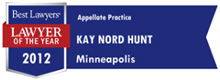Kay Hunt Best Lawyers Minneapolis Appellate Practice Lawyer of the Year 2012
