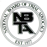 Board Certified Civil Trial Advocate by the National Board of Trial Advocacy