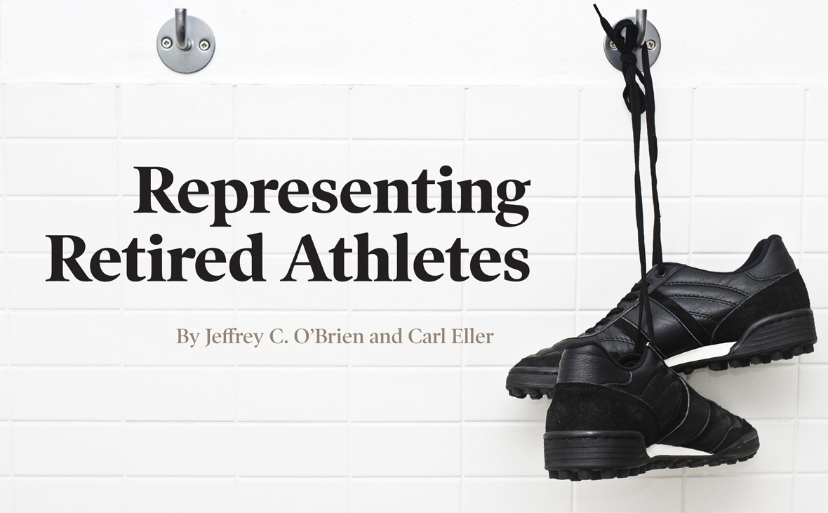 Representing Retired Athletes by Jeffrey C. O'Brien and Carl Eller