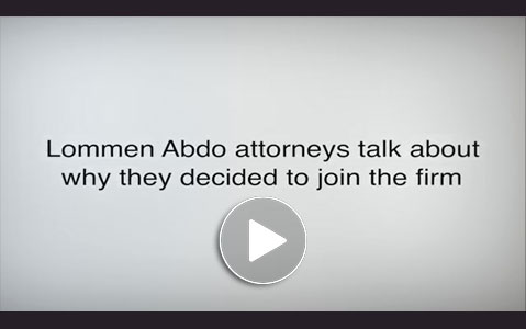 Lommen Abdo attorneys talk about why they decided to join the firm in this video.