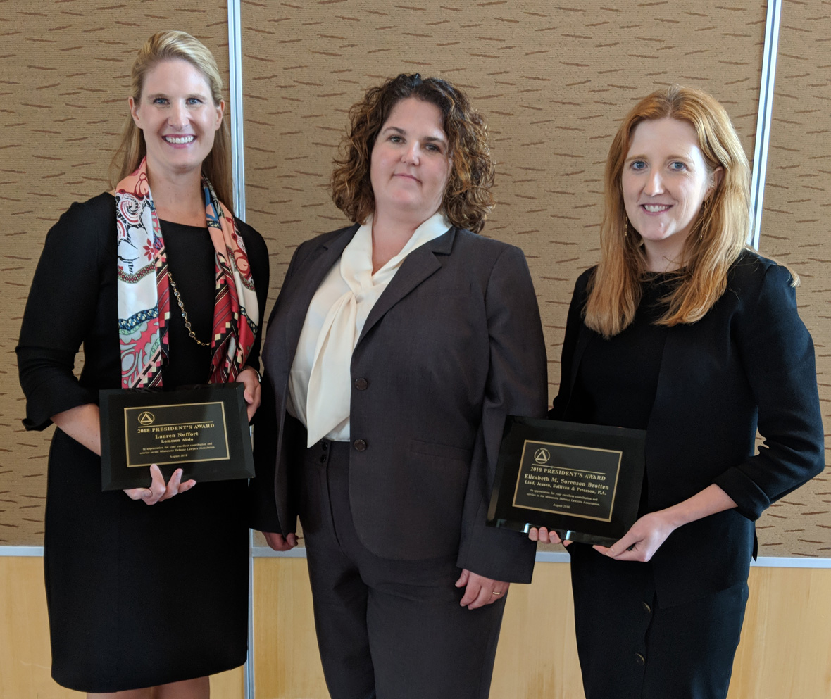 President Jessica Schwie (center) with 2018 MDLA President's Award recipients Lauren Nuffort and Elizabeth Sorenson Brotten.