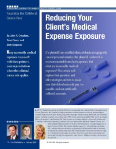 First page of article by John Crawford, Brent Tunis and Beth Chapman from For the Defense, DRI-Reducing Your Client's Medical Expense Exposure