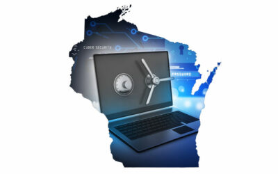 Wisconsin Cybersecurity Law: Act 73 – Changes in Cybersecurity Requirements Applicable to Insurance Providers